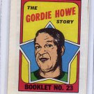 Gordie Howe 1971-72 Topps Booklet #23  Red Wings HOF