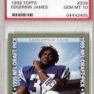 Edgerrin James RC 1999 Topps #339  PSA 10 Gem Mint Colts