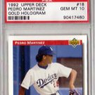 Pedro Martinez RC 1992 Upper Deck Gold Hologram #18 PSA 10 Gem Mint Dodgers, Red Sox, Mets HOF