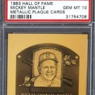 Mickey Mantle PSA 10 1983 Metallic Hall of Fame Plaque card Yankees PSA Gem MT 10