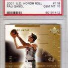 Pau Gasol RC PSA 10 2001 Upper Deck Honor Roll Rookie #118 Bulls, Lakers #/2499 Pop 4
