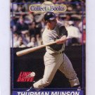 Thurman Munson 1991 Line Drive Collect-A-Books #22  Yankees