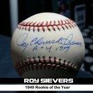Roy Sievers Signed Official MLB (Selig) Baseball Autographed w/ 1949 ROY Inscription. Senators