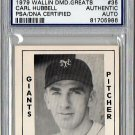 Carl Hubbell HOF Auto Signed 1979 Wallin Diamond Greats #35 PSA/DNA Certified Authentic Giants