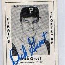 Dick Groat Signed 1979 Wallin Diamond Greats #371 Authentic Autograph Pirates