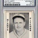 Waite Hoyt Signed 1979 Wallin Diamond Greats #32 PSA/DNA Certified Authentic Autograph HOF, Giants