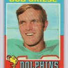 Bob Griese HOF 1971 Topps #160 Dolphins