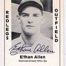 Ethan Allen Signed 1979 Wallin Diamond Greats #254 Authentic Autograph Reds, Cubs