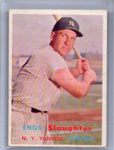 Enos Slaughter 1957 Topps  #215  HOF Yankees, Cardinals