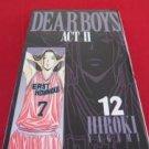 Dear Boys ACT II #12 Manga Japanese / YAGAMI Hiroki