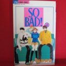 So Bad #4 Manga Japanese / AIHARA Miki
