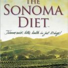 The Sonoma Diet by Dr. Connie Guttersen Ph.D. (2005,...