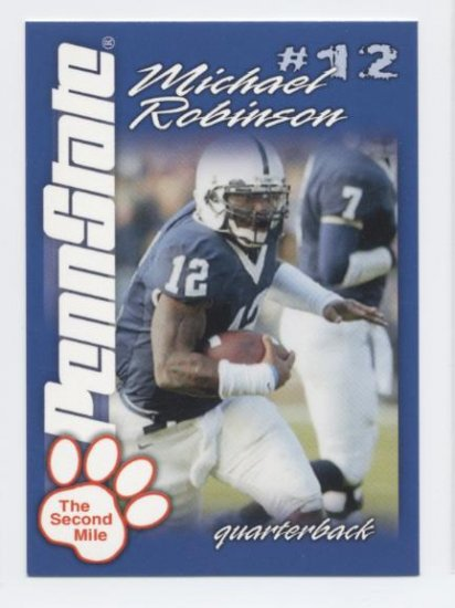 MICHAEL ROBINSON 2004 Penn State Second Mile College card PRE-ROOKIE 49ers Seahawks QB