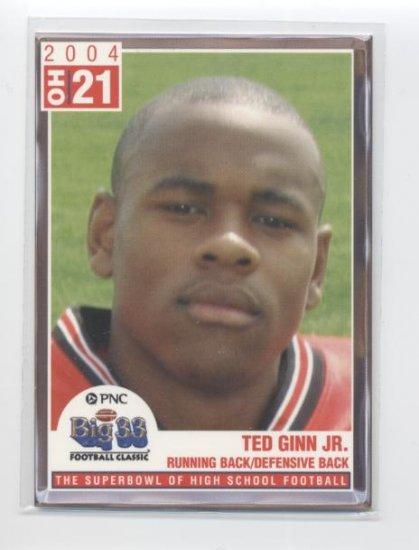 TED GINN JR. 2004 Big 33 High School card PRE-ROOKIE