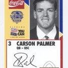 CARSON PALMER 2003 Senior Bowl card PRE-ROOKIE Bengals QB