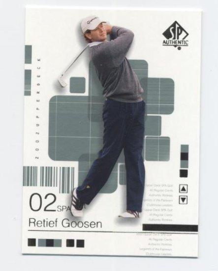 RETIEF GOOSEN 2002 SP Authentic #25 PGA