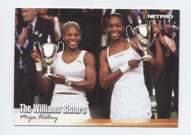 "SERENA & VENUS ""The Williams Sisters"" 2003 NetPro #51 ROOKIE USA"