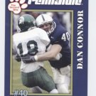 DAN CONNOR 2005 Penn State Second Mile College card PRE-ROOKIE Nittany Lions All-American