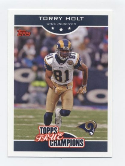 TORRY HOLT 2006 Topps True Champion INSERT Wal-Mart
