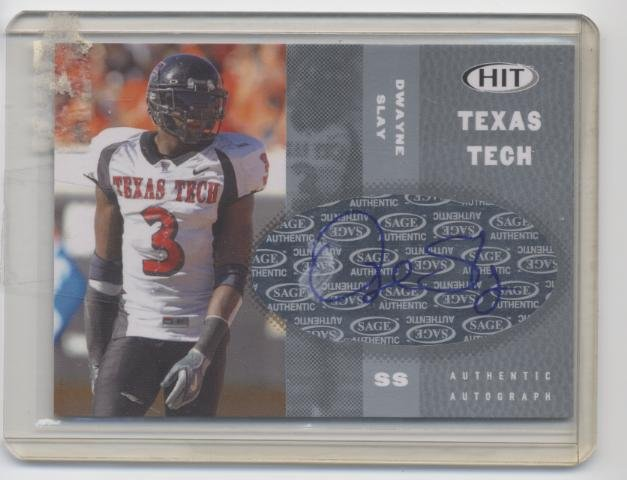 DWAYNE SLAY 2006 Sage Hit AUTOGRAPH Auto TEXAS TECH Rookie
