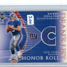 KERRY COLLINS 2003 UD Honor Roll JERSEY  Penn State NY Giants QB