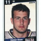 CONNOR DIXON 2006 Big 33 High School card MICHIGAN STATE Duquesne