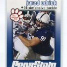 JARED ODRICK 2009 Penn State Second Mile DT Miami Dolphins