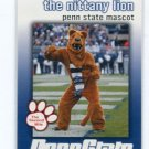 THE NITTANY LION 2009 Penn State Second Mile MASCOT