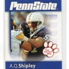 A.Q. AQ SHIPLEY 2008 Penn State Second Mile CENTER GUARD Steelers EAGLES Ravens
