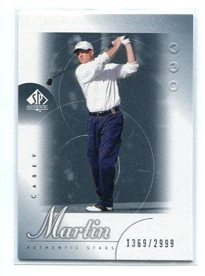 CASEY MARTIN 2001 SP Authentic ROOKIE #59 PGA #d/2999