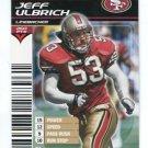 JEFF ULBRICH 2002 NFL Showdown #291 ROOKIES 49ers HAWAII