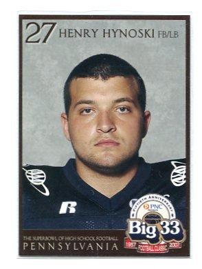 HENRY HYNOSKI 2007 Big 33 Pennsylvania High School card PITT PANTHERS New York NY Giants