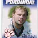 A.Q. AQ SHIPLEY 2007 Penn State Second Mile CENTER Steelers EAGLES