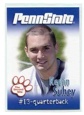 KEVIN SUHEY 2007 Penn State Second Mile College card QB