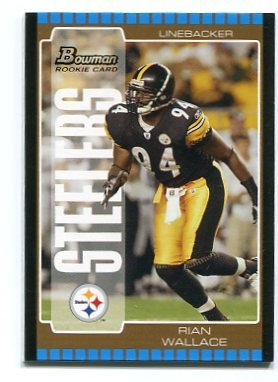 RIAN WALLACE 2005 Bowman BRONZE SP #193 ROOKIE Steelers TEMPLE