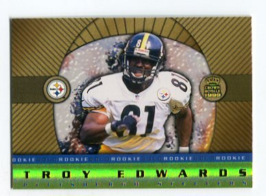 TROY EDWARDS 1999 Pacific Crown Royale Rookie Gold INSERT #19 Steelers