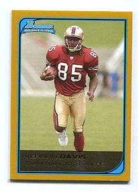 VERNON DAVIS 2006 Bowman BRONZE SP #150 ROOKIE Maryland SF 49ers