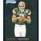 DARRELL HACKNEY 2006 Bowman Chrome #51 ROOKIE UAB Browns QB