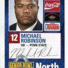 MICHAEL ROBINSON 2006 Senior Bowl card PENN STATE QB 49ers PRE-ROOKIE