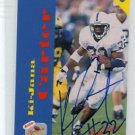 Ki-JANA CARTER 1995 Signature Rookies Phone Card #3 AUTO Penn State Nittany Lions TE