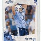 ROB BIRONAS 2010 Score #290 ROOKIE Titans KICKER