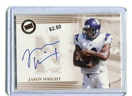 JASON WRIGHT 2004 Press Pass AUTO ROOKIE Northwestern Wildcats