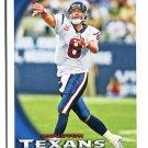MATT SCHAUB 2010 Topps #140 Texans VIRGINIA Cavaliers QB