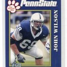 JOHN WILSON 2005 Penn State Second Mile College card PRE-ROOKIE