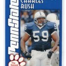 CHARLES RUSH 2003 Penn State Second Mile TACKLE