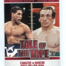 HECTOR MACHO CAMACHO vs. RAY BOOM BOOM MANCINI 2010 Ringside Tale of the Tape