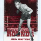 HENRY ARMSTRONG 2010 Ringside Boxing TKO Round One 1
