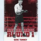 GENE TUNNEY 2010 Ringside Boxing TKO Round One 1