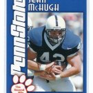 SEAN McHUGH 2003 Penn State Second Mile College card PRE-ROOKIE Steelers