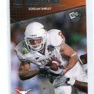 JORDAN SHIPLEY 2010 Press Pass #92 Rookie BENGALS Texas Longhorns